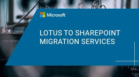 Lotus to SharePoint Migration Services