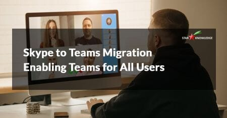 Skype to Teams Migration