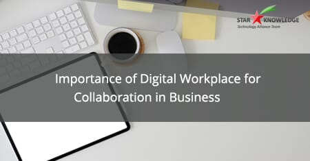 importance of digital workplace