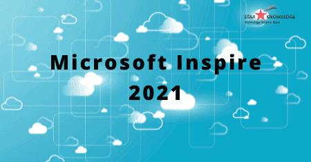 Microsoft inspire ignite 2021